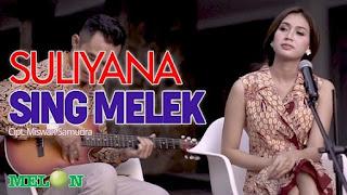 Lirik Lagu Sing Melek (Dan Artinya) - Suliyana