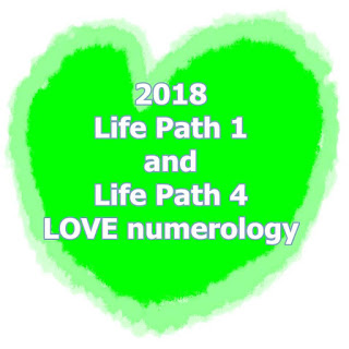 2018 Life Path 1 and Life Path 4 LOVE numerology oracle