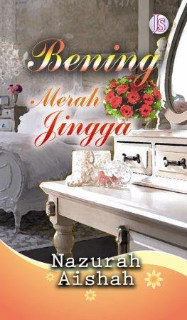 Bening Merah Jingga oleh Nazurah Aishah