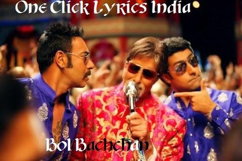 Bol Bachchan Song Lyrics