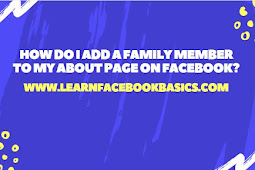 How do I add a family member to my About page on Facebook?