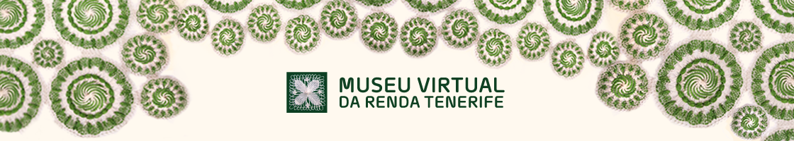MUSEU VIRTUAL DA RENDA TENERIFE