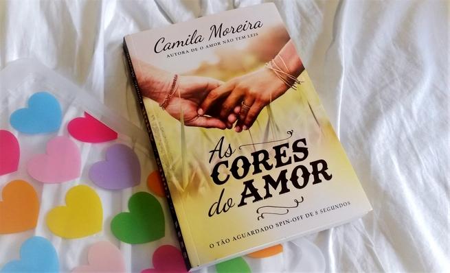 As Cores do Amor | Camila Moreira