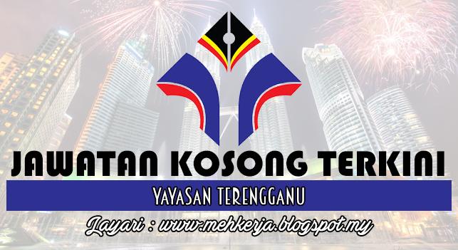 Jawatan Kosong Terkini 2016 di Yayasan Terengganu