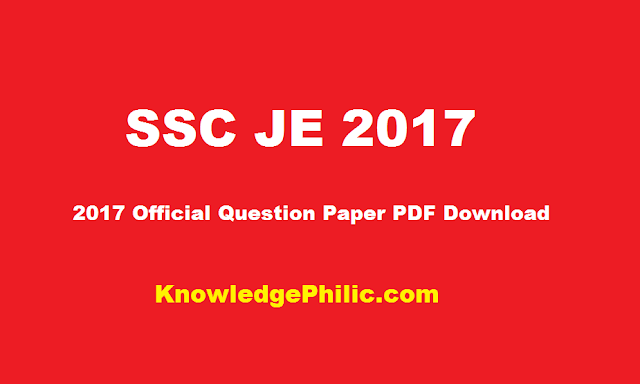 SSC JE 2017 Official Question Paper PDF Download