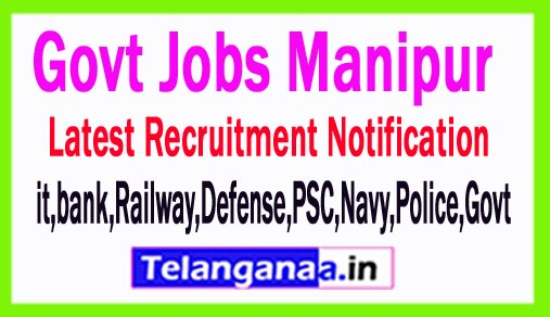 Latest Manipur Government Job Notifications