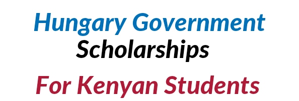 Scholarships for Kenyan students from Hungary Government