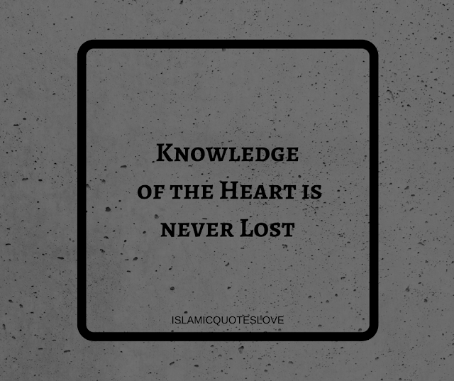 Knowledge of the Heart is never Lost