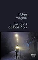 http://tantquilyauradeslivres.blogspot.com/2018/09/la-route-de-beit-zera-hubert-mingarelli.html