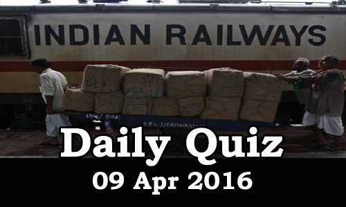 Daily Current Affairs Quiz - 09 Apr 2016