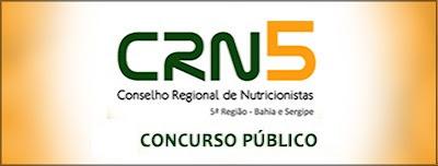 Edital concurso Conselho Regional de Nutricionistas da 5ª Região - Bahia/Sergipe - CRN5