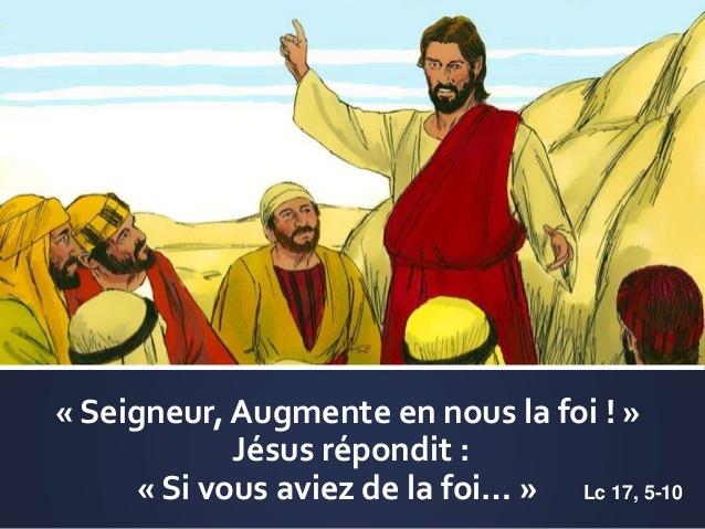 """Diaporama """" Si vous aviez de la foi"""" - Luc 17, 5 10"""