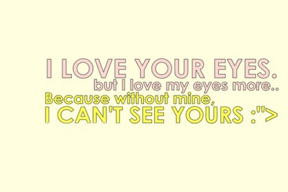 Semua Posting Tentang I Love Your Eyes Quotes For Him Ada Dihalaman