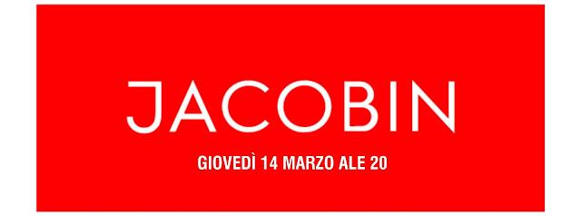 JACOBIN ITALIA ALLA LIBRERIA MARCOPOLO - giovedì 14 marzo alle 20