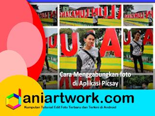 Cara Edit Picsart | Cara membuat Foto Collage Dengan Picsart