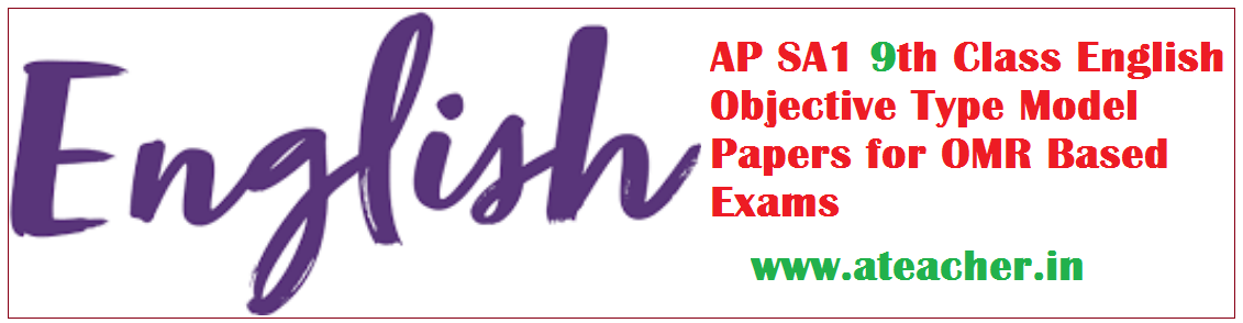 AP SA1 9th Class English Objective Type Model Papers for OMR Based Exams
