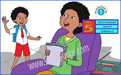 kunci-jawaban-tematik-kelas-5-tema-9-subtema-3-pembelajaran-5