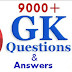 Download 9000 Plus GK Questions and Answers for Competitive Exam