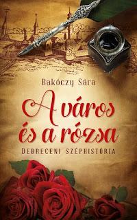 https://moly.hu/konyvek/bakoczy-sara-a-varos-es-a-rozsa