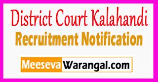 District Court Kalahandi Recruitment Notification 2017 Last Date 16-08-2017