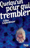 http://lantrelitteraire.blogspot.fr/2017/03/quelquun-pour-qui-trembler.html#more