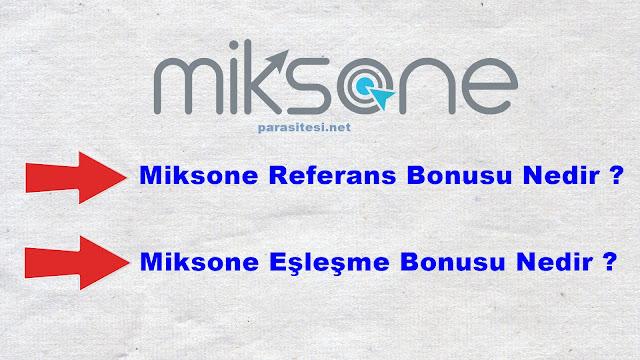 miksone eşleşme bonusu nedir
