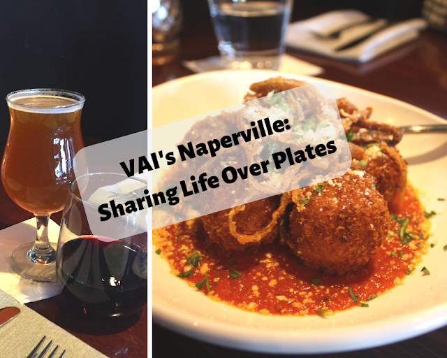VAI's Naperville: Sharing Life Over Plates Italian Inspired Cuisine