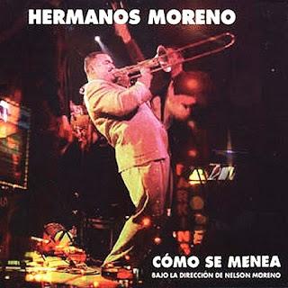 COMO SE MENEA - HERMANOS MORENO (2006)