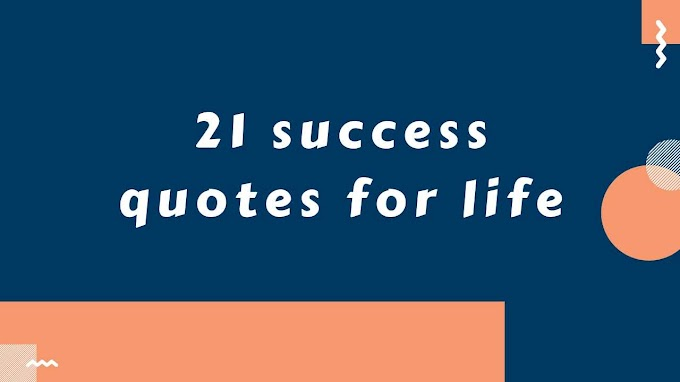 21 success quotes for life with images