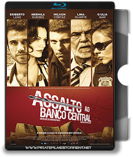 Assalto Ao Banco Central