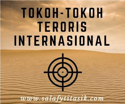 Tokoh-tokoh Teroris Khawarij Internasional