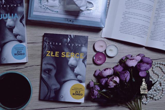 """Jak szybko można się zakochać? – recenzja książki #288 – Leisa Rayven """"Złe serce"""""""