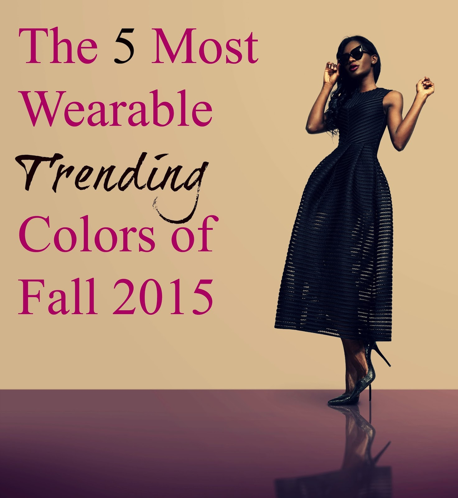 The 5 Most Wearable Trending Colors of Fall 2015