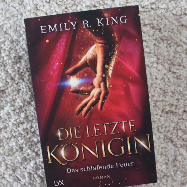 [Rezension] Emily R. King | Die letzte Königin - Das schlafende Feuer*