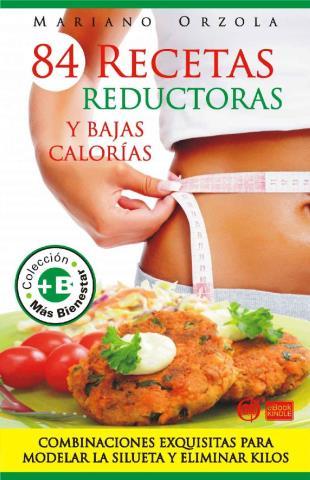 84 recetas reductoras y bajas calorías