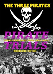 pirate trials, ken rossignol, pirate book