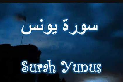 Surat Yunus | Bacaan Lafadz Arab, Latin, dan Terjemahannya [Lengkap]