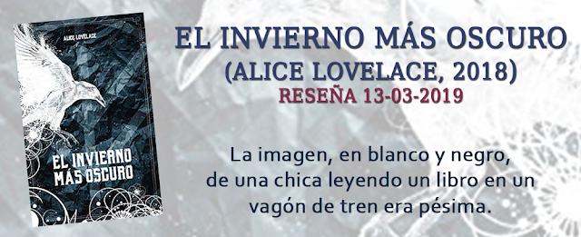 https://inquilinasnetherfield.blogspot.com/2019/03/resena-by-mh-el-invierno-mas-oscuro-alice-lovelace.html