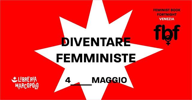 Diventare femministe - 4 maggio