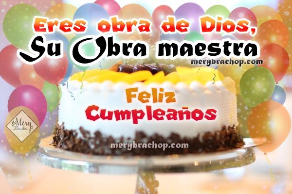 Lindas frases de cumpleaños cristianas para felicitar, mensajes de la Biblia, frases cortas de bendición y felicitación por Mery Bracho.