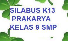 Silabus K13 Prakarya Kelas 9 Smp Revisi Terbaru Kherysuryawan Id