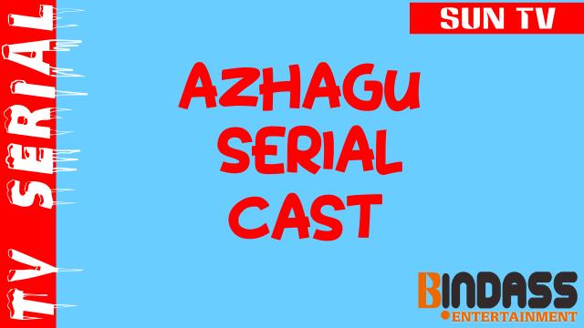 azhagu-serial-cast