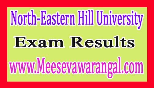 North-Eastern Hill University B.Sc IIIrd Sem Provisional Sept/Oct 2016 Exam Results