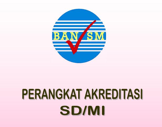 Download 1 Set Perangkat Akreditasi SD-MI 2016 Rekomendasi BAN SM Resmi