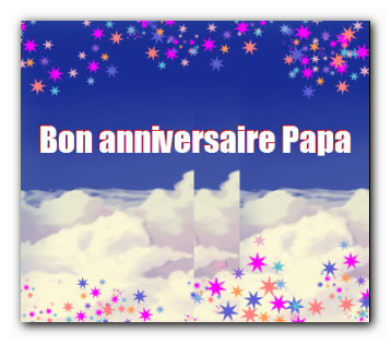 Bon anniversaire pour papa