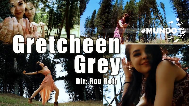 Gretcheen Grey - ¨Mundo¨ - Videoclip - Dirección: Rou Roff. Portal del Vídeo Clip Cubano
