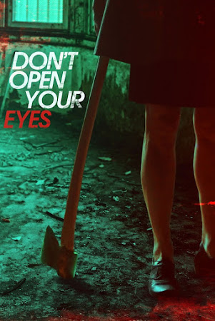 Poster Of Hollywood Film Watch Online Don't Open Your Eyes 2018 Full Movie Download Free Watch Online 300MB