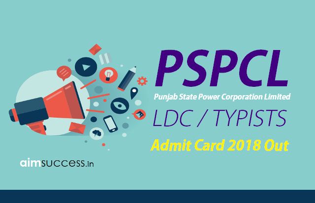 PSPCL Admit Card 2018 Out - Direct Download Link!