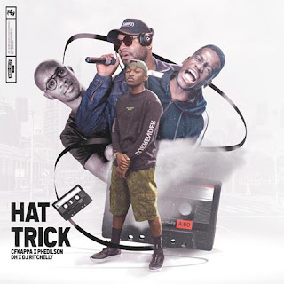 CFKappa x Phedilson - Hat Trick (EP) [DOWNLOAD]