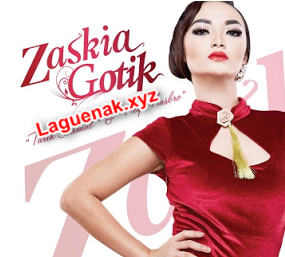 Download Lagu Zaskia Gotik Album The Best Of Zaskia Gotik Mp3 Full Album Rar Terbaru Gratis